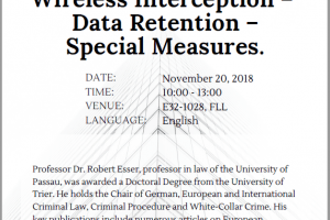 FLL Seminar: Current Issues of E-evidence in Germany: Wireless Interception – Data Retention – Special Measures